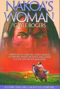 Nakoa's Woman - Gayle Rogers