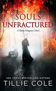Souls Unfractured (Hades Hangmen Book 3) - Tillie Cole