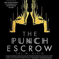 The Punch Escrow - Tal M. Klein, Matthew Mercer