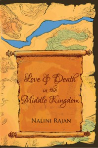 Love Death in the Middle Kingdom - Nalini Rajan