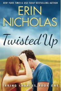 Twisted Up (Taking Chances) - Erin Nicholas