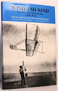 Wind and Sand: The Story of the Wright Brothers at Kitty Hawk - Lynne Westcott, Paula Degen