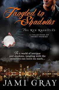 Tangled In Shadows: Kyn Kronicles Short Stories - Jami Gray
