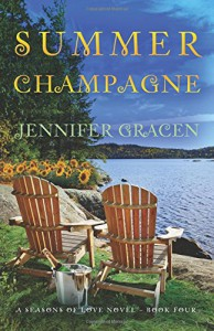 Summer Champagne (Seasons of Love) (Volume 4) - Jennifer Gracen
