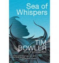 [(Sea of Whispers )] [Author: Tim Bowler] [Jan-2014] - Tim Bowler