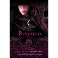Revealed (House of Night, #11) - P.C. Cast,  Kristin Cast