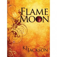 Flame Moon (Book 1) - K.J. Jackson