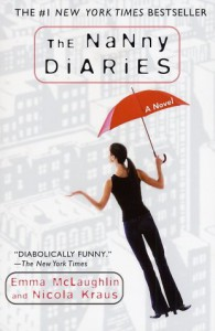 The Nanny Diaries: A Novel - 'Emma Mclaughlin',  'Nicola Kraus'