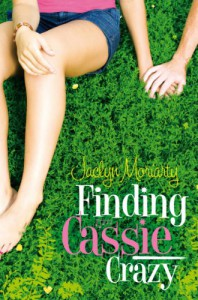 Finding Cassie Crazy - Jaclyn Moriarty