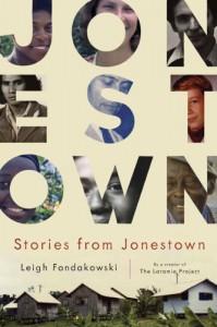 Stories from Jonestown - Leigh Fondakowski