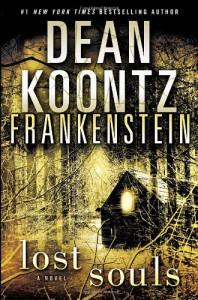 Frankenstein: Lost Souls - Dean Koontz