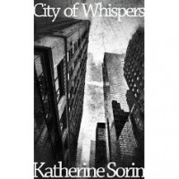 City of Whispers (City of Whispers, #1) - Katherine Sorin