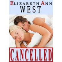 Cancelled (The Red Ink Collection, #1) - Elizabeth Ann West