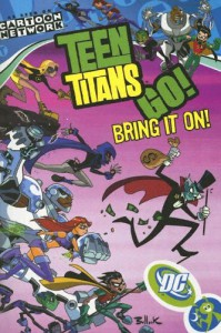 Teen Titans Go!, Volume 3: Bring it on! - J. Torres
