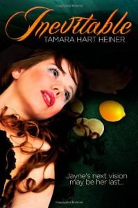 Inevitable - Tamara Hart Heiner