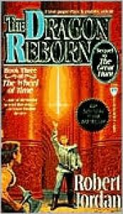 The Dragon Reborn (Wheel of Time Series #3) -