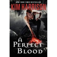 A Perfect Blood (The Hollows, #10) - Kim Harrison