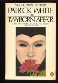 The Twyborn Affair - Patrick White