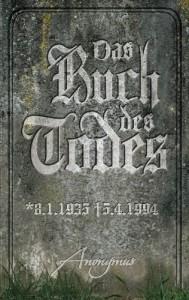Das Buch des Todes: Roman - Anonymus