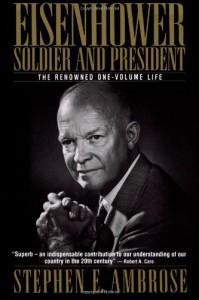 Eisenhower: Soldier and President - Stephen E. Ambrose