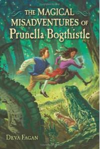The Magical Misadventures of Prunella Bogthistle - Deva Fagan