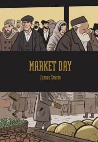 Market Day - James Sturm