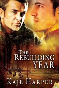 The Rebuilding Year - Kaje Harper