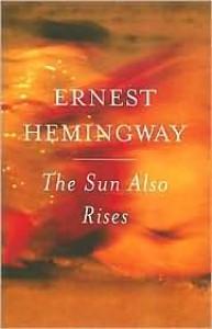 The Sun Also Rises -