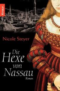 Die Hexe von Nassau - Nicole Steyer