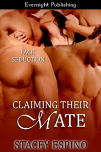 Claiming Their Mate - Stacey Espino
