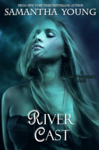 River Cast  - Samantha Young