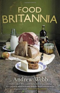 Food Britannia - Andrew Webb