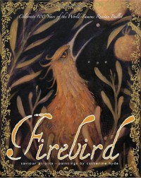 Firebird - Saviour Pirotta, Catherine Hyde