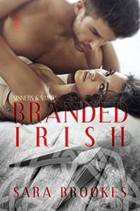 Branded Irish (Sinners & Saints Book 2) - Sara Brookes