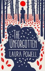 The Unforgotten - Laura Powell