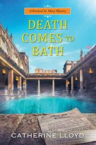 Death Comes to Bath - Catherine Lloyd