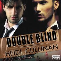 Double Blind - Iggy Toma, Heidi Cullinan