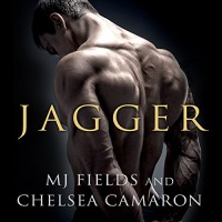 Jagger: Caldwell Brothers Series, Book 3 - MJ Fields, Chelsea Camaron, Joe Arden, Maxine Mitchell, Tantor Audio