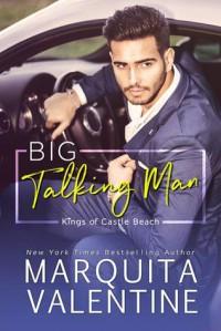 Big Talking Man - Marquita Valentine