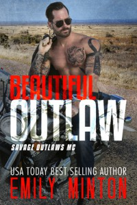 Beautiful Outlaw - Emily Minton