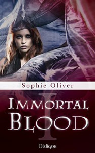 Immortal Blood 1 - Sophie Oliver