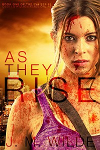 As They Rise (The Eva Series Book 1) - J. M. Wilde