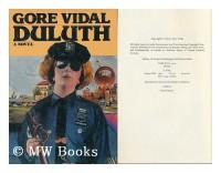Duluth / Gore Vidal - Gore (1925-) Vidal