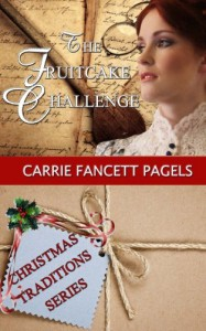The Fruitcake Challenge: Christmas Traditions Series - Dr. Carrie Fancett Pagels
