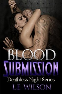 Blood Submission - L.E. Wilson