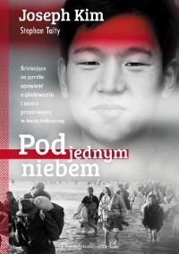 Pod jednym niebem - Stephan Talty Joseph Kim