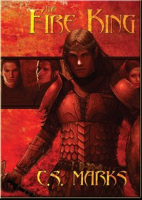 The Fire King - C.S. Marks