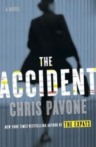 The Accident (Hardback) - Common - by Chris Pavone
