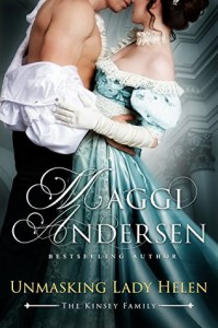 Unmasking Lady Helen: The Kinsey Family (The Kinsey Family Series Book 1) - Maggi Andersen