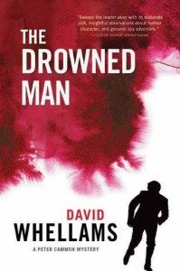 The Drowned Man: A Peter Cammon Mystery - David Whellams